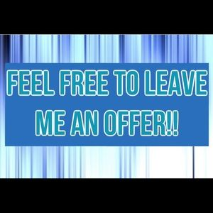 **FEEL FREE TO LEAVE ME AN OFFER!!**